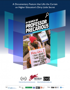 Poster of In Search of Professor Precarious. A documentary feature that lifts the curtain on higher education's dirty laundry secret
